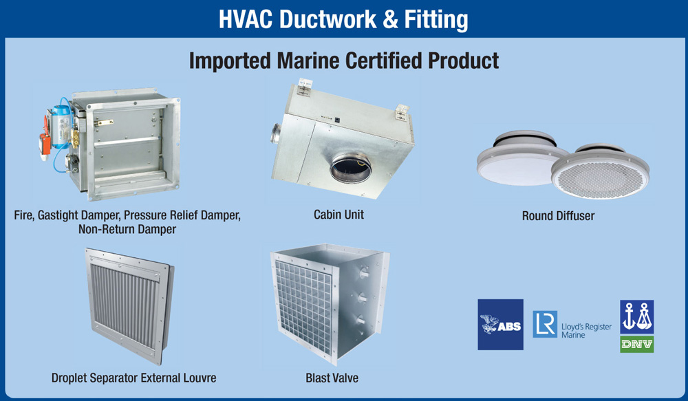 Malaysia Leading Fabricator in Hull Ventilation and Marine HVAC